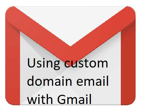 Using your custom domain email with Gmail